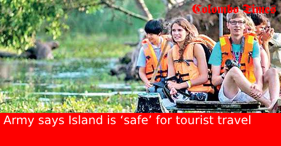 Army says Island is 'safe' for tourist travel